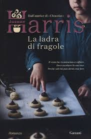 Libro La ladra di fragole di Harris, Joanne
