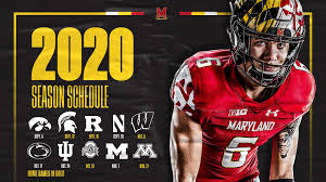 The 2020 Maryland Football Schedule is ...