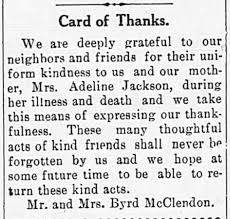Card of Thanks, Mrs. Adeline Jackson, Mr. and Mrs. Byrd McClendon ...