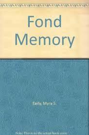 9781879418073: Fond Memory - AbeBooks - Myra Smith Earl: 187941807X