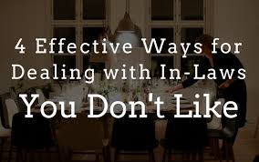 effective ways for dealing in laws you don t like