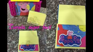 Como Hacer Una Invitacion Facil Peppa Pig Youtube