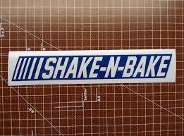 Shake N Bake Decal Shake N Bake Baking Shakes