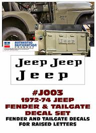Ge Qj J003 1972 74 Jeep Cj Fender Letters And Tailgate Letter Set 3 Decals Ebay