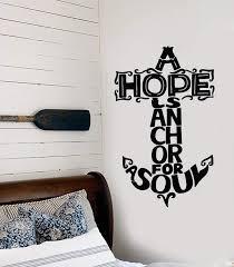 Vinyl Wall Decal Nautical Quotation Anchor For Sailor Hope Is Anchor F Wallstickers4you