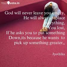 god will never leave you quotes writings by jyoo yourquote