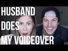 husband does my voice over hilarious