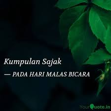kumpulan sajak quotes writings by danial fikri yourquote