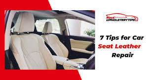 7 ways to repair leather car seats