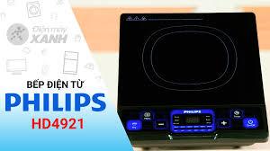 Bếp từ Philips HD4921 - Chính hãng, giá tốt 06/2020
