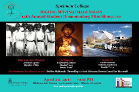 Spelman College - Spelman's Digital Moving Image Salon will present its  14th annual Student Documentary Film Showcase at 7 p.m. Thursday, April 20,  at the Midtown Art Cinema in Atlanta. The showcase