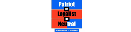 Cba You Decide Patriot Loyalist Neutral Mrs Greenberg S 5th Grade