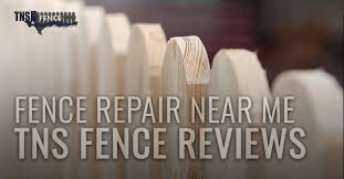 TNS Fence Reviews - Fence Repair Near Me