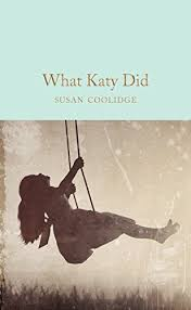 What Katy Did (Macmillan Collector's Library) eBook: Coolidge ...