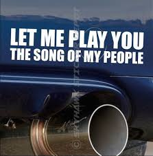 Play You The Song Of My People Funny Bumper Sticker Vinyl Decal Car Jdm Vtec Ill Funny Bumper Stickers Truck Decals Car Decals Vinyl