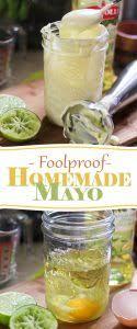 foolproof homemade mayonnaise paleo