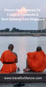 phnom penh itinerary for 5 days in