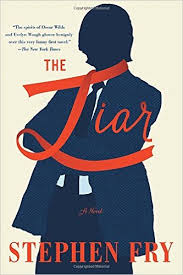A Carnival for Anglophiles: A Review of The Liar by Stephen Fry ...