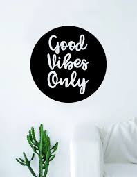 Good Vibes Only Circle Quote Wall Decal Sticker Room Art Vinyl Inspira Boop Decals
