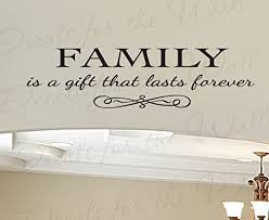 Amazon Com Family Is A Gift Lasts Forever Love Home Large Wall Decal Vinyl Quote Saying Lettering Decoration Sticker Decor Art Mural Home Kitchen