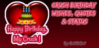 happy birthday wishes for crush quotes status apk