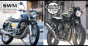 swm motorcycles ing to india by