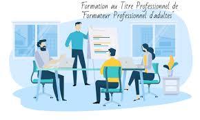 """Formation au Titre Professionnel de """"Formateur Professionnel d ..."""