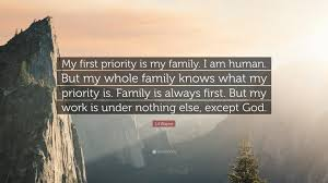 """lil wayne quote """"my first priority is my family i am human but"""