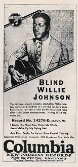 "The NAVASOTA MUSIC LEGACY: ""Blind"" Willie Johnson"