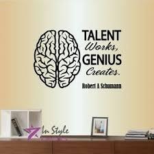 Vinyl Decal Talent Works Genius Creates Schumann Quote Brain Wall Sticker 2084 Ebay