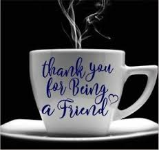 Friends Decal Quote Thank You For Being A Friend For Your Coffee Cup Mug Tumbler Ebay