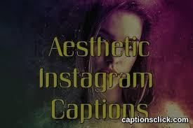best aesthetic captions for instagram artsy love short