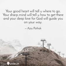 your good heart will tell quotes writings by