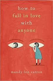 How to Fall in Love with Anyone: A Memoir in Essays by Mandy Len Catron ·  Readings.com.au