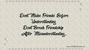 misunderstanding among friends quotes images