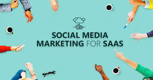 How to Grow Your SaaS Business with Social Media Marketing
