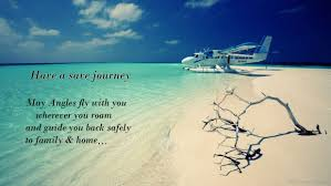 have a safe flight quotes for best friend latest world events