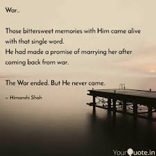 war those bittersweet quotes writings by himanshi shah