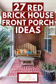 27 red brick house front porch ideas