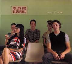 Aaron Thomas - Follow The Elephants (2007, Digipak, CD)   Discogs