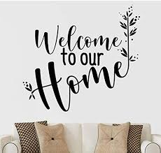 Amazon Com Welcome To Our Home Vinyl Quote Wall Art Decal Stickers Decor Letters Lettering Design Saying Decoration Happy Place Family Bedroom Living Room Arts Crafts Sewing
