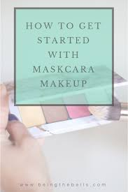 how to get started with maskcara makeup