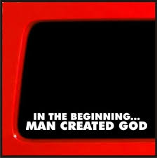 In The Beginning Man Created God Vinyl Decal Atheist Funny Sticker Darwin Evolution Religion Buy 2 Get 1 Extra Free Wish