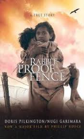 Rabbit Proof Fence Read For Book Group Story About A Lost Generation Books True Stories Paperbacks