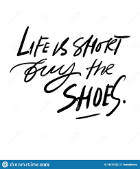 quotes about shoes hand lettering fpr your design stock vector