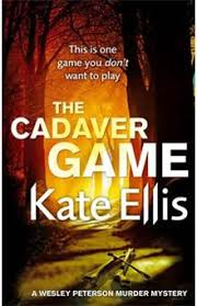The Wesley Peterson Series - Book 16 in the DI Wesley Peterson crime series  - The Cadaver Game - Ellis Kate - ePub - Achat ebook | fnac