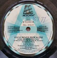 Tata Vega - You'll Never Rock Alone / Just When Things Are Getting ...