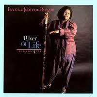 River Of Life: Harmony One/Bernice Johnson Reagon|音楽 ...