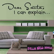 Dear Santa I Can Explain Christmas Holiday Wall Decals Wall Quotes Wall Murals Hd024 Swd