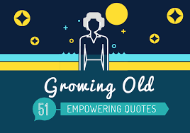 empowering quotes about old age getting older infographic